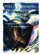 Well Test Analysis: The use of Advanced Interpretation Models