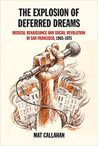 The Explosion Of Deferred Dreams Musical Renaissance And Social