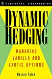 img - for Dynamic Hedging: Managing Vanilla and Exotic Options book / textbook / text book
