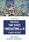 img - for Practical Time Series Forecasting with R: A Hands-On Guide [2nd Edition] (Practical Analytics) book / textbook / text book