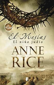 El Mesías. El niño judío par Rice