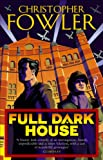 Full Dark House by Christopher Fowler front cover