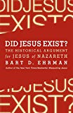 #10: Did Jesus Exist?: The Historical Argument for Jesus of Nazareth
