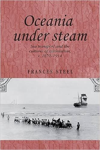 Foro de descarga de libros electrónicosOceania Under Steam: Sea transport and the cultures of colonialism, c. 18701914 (Studies in Imperialism MUP) (Spanish Edition) FB2