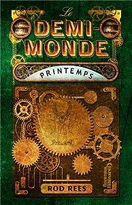 """Afficher """"Le Demi-Monde n° 2 Printemps"""""""