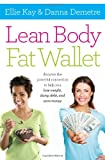 Lean Body, Fat Wallet, Ellie Kay and Danna Demetre, 1400205530