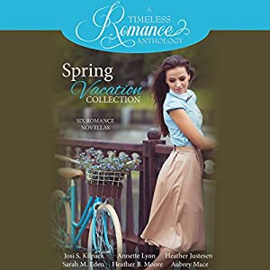 Spring Vacation Collection: Six Romance Novellas Audiobook