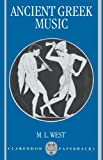 Ancient Greek Music (Clarendon Paperbacks)