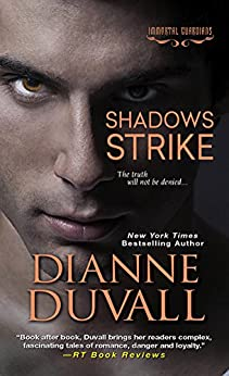 Shadows Strike (Immortal Guardians series) by [Duvall, Dianne]
