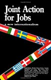 Joint Action for Jobs, Ken Coates, 0851244289