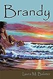 Brandy, Laura M. Balster, 1452009864