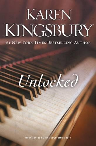 Unlocked: A Love Story (Unlocked Media)