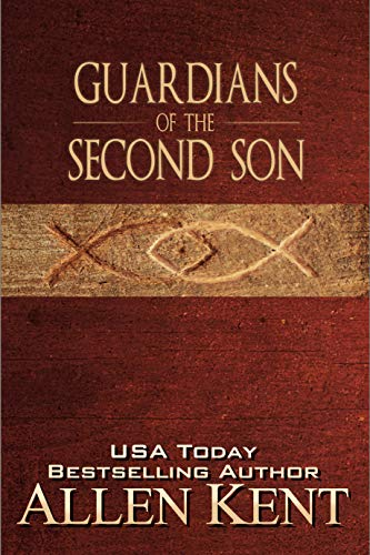 Guardians Of The Second Son by Allen Kent ebook deal