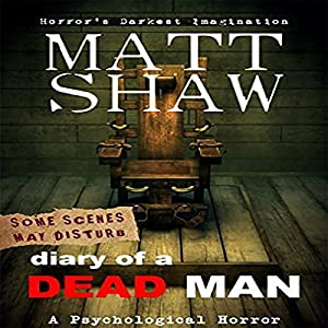Diary of a Dead Man: The Final Thoughts of Ed Boothe Audiobook