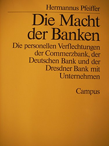 die-macht-der-banken-die-personellen-verflechtungen-der-commerzbank-der-deutschen-bank-und-der-dresd