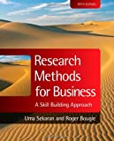 Research Methods for Business: A Skill Building Approach, Uma Sekaran, Roger Bougie, 0470744790