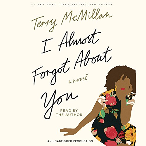 I Almost Forgot About You: A Novel Audiobook [Free Download by Trial] thumbnail