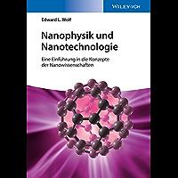 Nanophysik und Nanotechnologie: Eine Einführung in die Konzepte der Nanowissenschaft (Verdammt clever!)