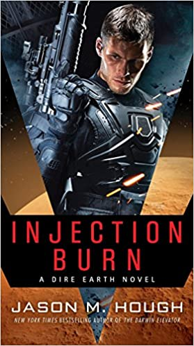 Amazon com: Injection Burn: A Dire Earth Novel (The Dire Earth Cycle