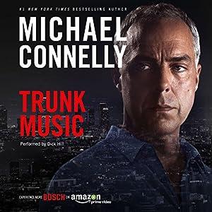 Trunk Music: Harry Bosch Series, Book 5 Audiobook