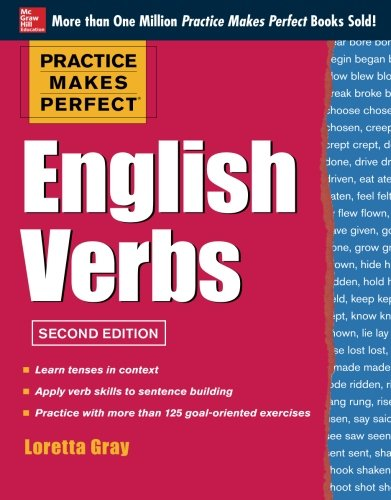 Practice Makes Perfect English Verbs, 2nd Edition: With 125 Exercises + Free Flashcard App (Practice Makes Perfect (McGraw-Hill))