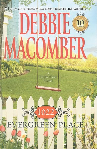 1022 Evergreen Place - Book #10 of the Cedar Cove