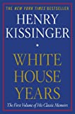 White House Years, Henry Kissinger, 1451636431