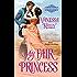 My Fair Princess (The Improper Princesses)