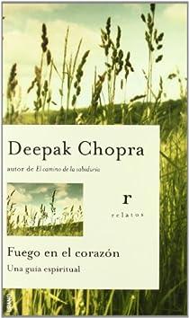Fuego en el corazón par Chopra