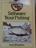 img - for Stillwater Trout Fishing (Fishing Skills) book / textbook / text book