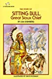 The Story of Sitting Bull, Lisa Eisenberg, 0440405084