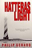 Hatteras Light, Philip Gerard, 0895871661