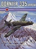 Dornier 335 Arrow, Smith, J. Richard and Creek, Eddie J., 0914144529