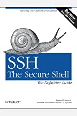 SSH, The Secure Shell: The Definitive Guide by Daniel J. Barrett (2001-02-15) Paperback