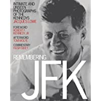 Remembering JFK-PR: Intimate Unseen Photographs of the Kennedys