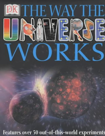 The Way the Universe Works PDF