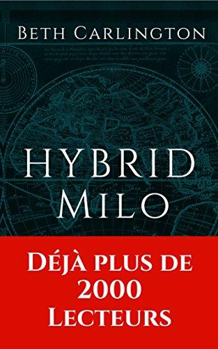 (Milo: Hybrid (French Edition))