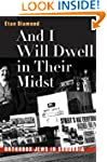 And I Will Dwell in Their Midst: Orth...