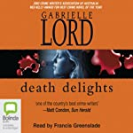 Death Delights | Gabrielle Lord