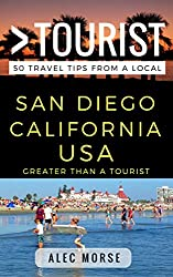 Greater Than a Tourist - San Diego: 50 Travel Tips from a Local