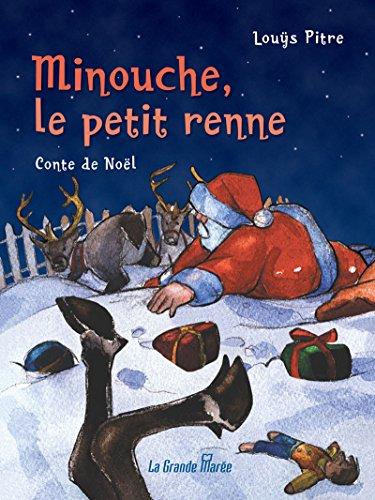 Minouche, le petit renne (French Edition)