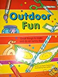img - for Outdoor Fun: Great Things to Make and Do on Sunny Days book / textbook / text book