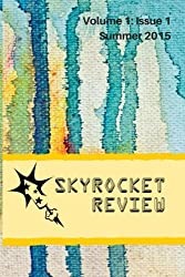 Skyrocket Review: Volume 1: Issue 1