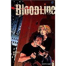 BLOODLINE T01