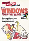 img - for Windows Survival Guide: Everything you need to know about Windows 95, 98 and Windows ME explained clearly in plain English (Computer Active) book / textbook / text book