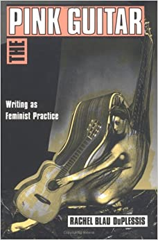 The Pink Guitar: Writing as Feminist Practice