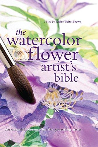 Watercolor Flower Artist's Bible (Artist's Bibles)