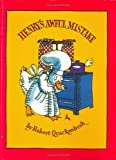 Henry's Awful Mistake, Robert Quackenbush, 097127570X