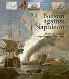 Nelson Against Napoleon, David Lyon, 1557506426