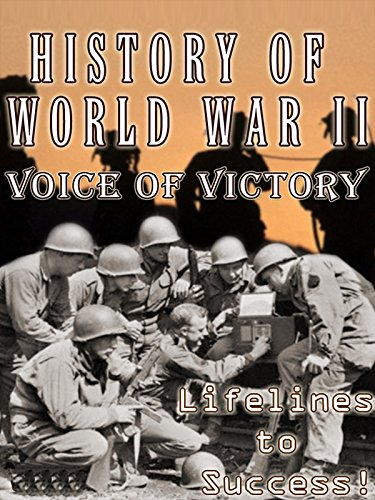 (History of World War II - Voice of Victory - Lifelines to)